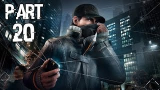 Watch Dogs Walkthrough Part 20 - Gameplay Playthrough Let's Play Review PC 1080p