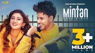 Mintan - Ashu Sidhu ft Sana Khan | Priety Thukral | Ultima canzone punjabi 2021 | Nuova canzone punjabi 2021
