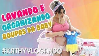LAVANDO AS ROUPAS DA BABY + ORGANIZANDO | Kathy Castricini