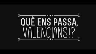 Què ens passa, valencians!?
