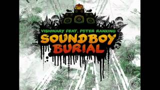 Visonary   Soundboy Burial Benny Page Remix