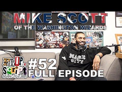 F.D.S #52 - MIKE SCOTT (WASHINGTON WIZARDS) - FULL EPISODE