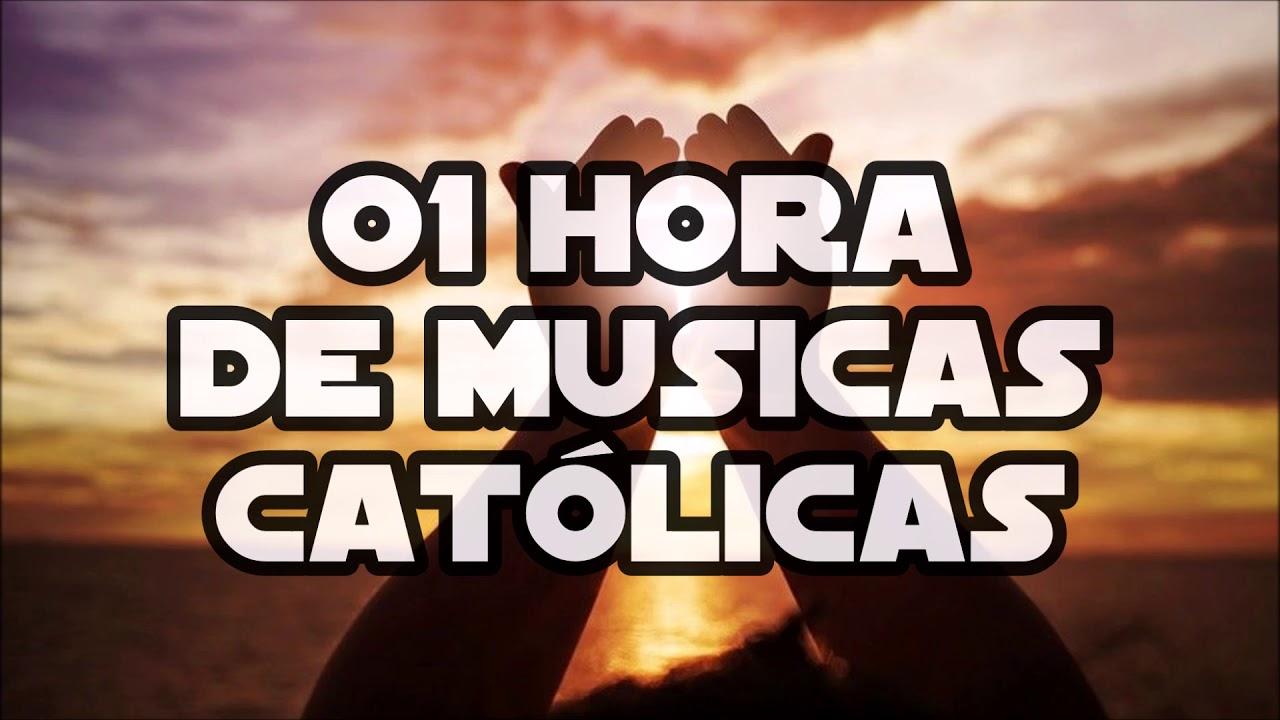 01 Hora De Musicas Católicas Playlist Católica ヅ Youtube