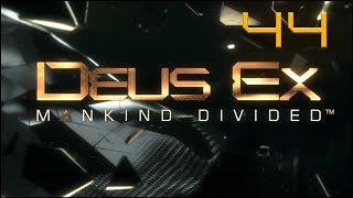 Deus Ex: Mankind Divided - Ep44 - Janus