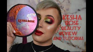 KESHA ROSE BEAUTY BRAND TUTORIAL & REVIEW