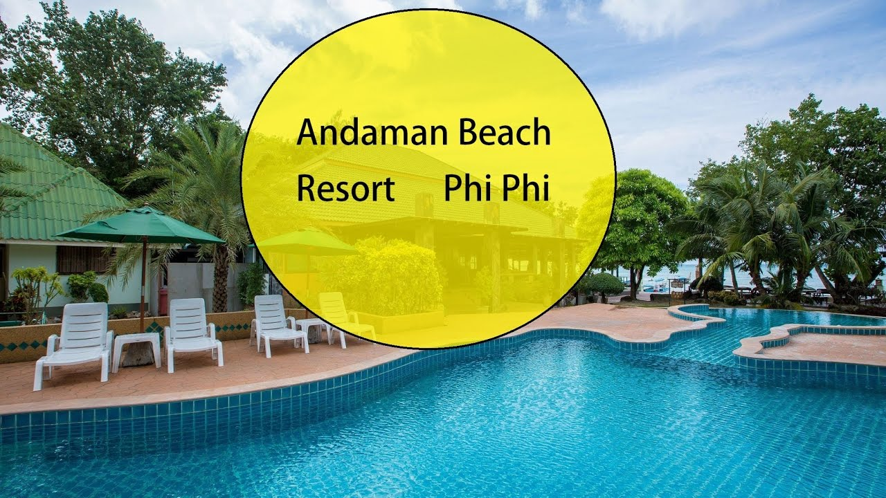 Andaman Beach Resort Phi Thailand