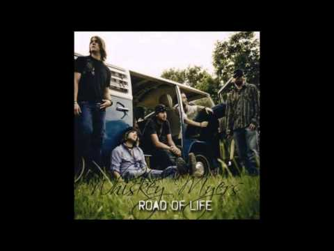 Whiskey Myers - Road of Life