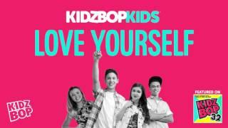 KIDZ BOP Kids - Love Yourself (KIDZ BOP 32)