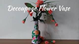 DIY | Decoupage Flower Vase | Attractive And Artistic Flower Vase | Designer Vase