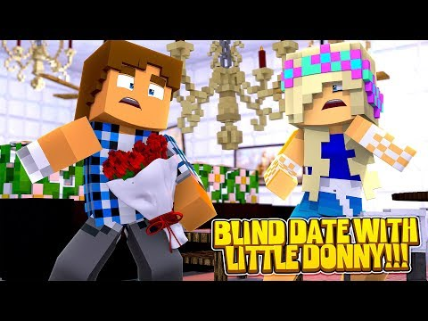 Minecraft LEAH'S BLIND DATE IS LITTLE DONNY???