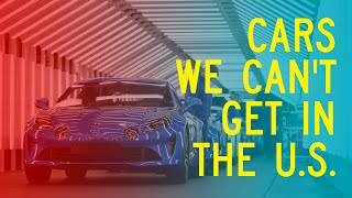 homepage tile video photo for Cars We Can't Get in the U.S.: Window Shop with Car and Driver