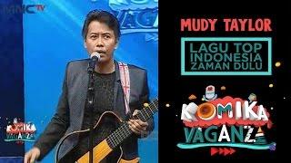 "Video Mudy Taylor ""Lagu Top Indonesia Zaman Dulu"" - Komika Vaganza (1/12) download MP3, 3GP, MP4, WEBM, AVI, FLV September 2018"