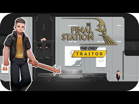 The Final Station: The Only Traitor DLC – 1. They're Here!! – Let's Play The Only Traitor