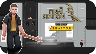 The Final Station: The Only Traitor DLC – 1. They
