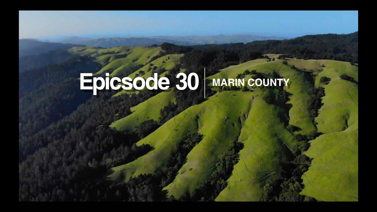epicsode 30 - marin county