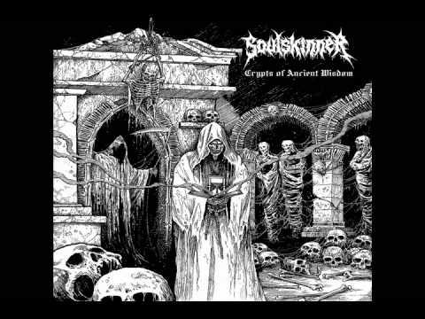 Soulskinner - Crypts of Ancient Wisdom [Full Album]