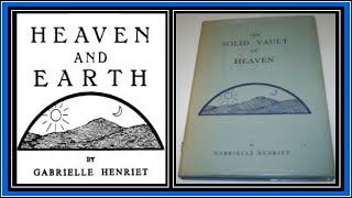 Heaven & Earth: The Crystalline Firmament & Cosmic Devices | Flat Earth