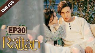 [ENG SUB] Rattan 30 (Jing Tian, Zhang Binbin) Dominated By A Badass Lady Demon