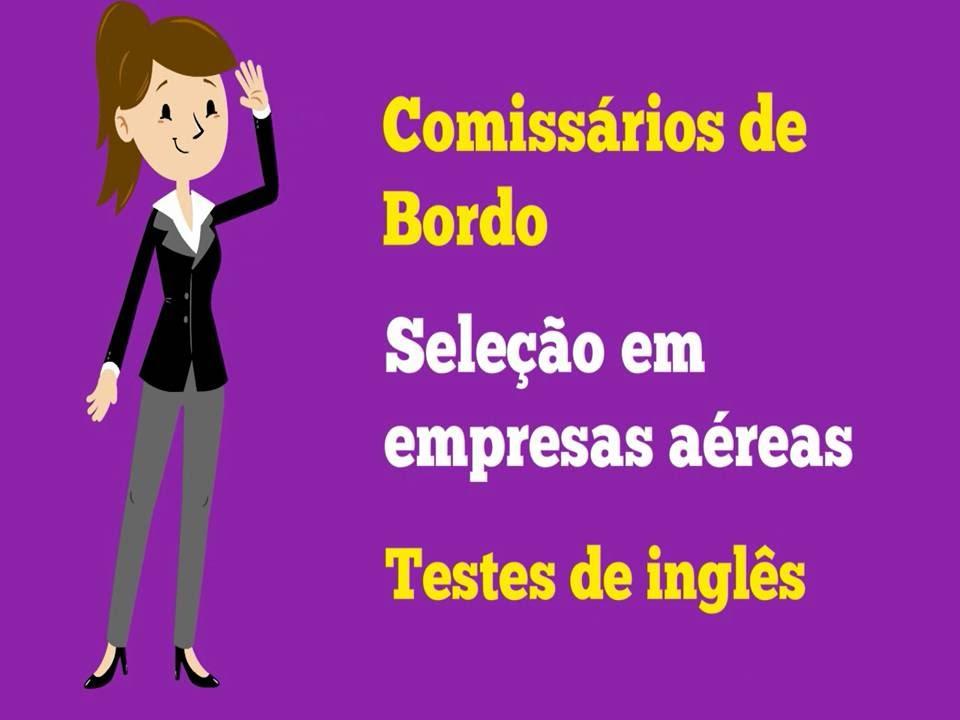 Comissarios De Bordo Entrevista: Dicas Teste De Inglês Seleção Empresas Aéreas