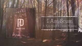 Pray For the Day - I Am Scum (Ft. Kyle Ritch & Dylan Mcnulty)