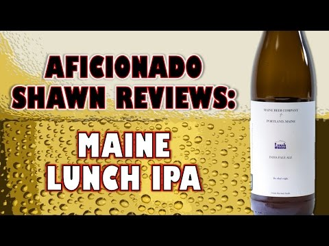 Maine Lunch IPA Review
