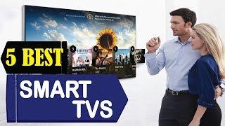 5 Best Smart TVs in 2018 | Best Smart TVs in Reviews | Top 5 Smart TVs in