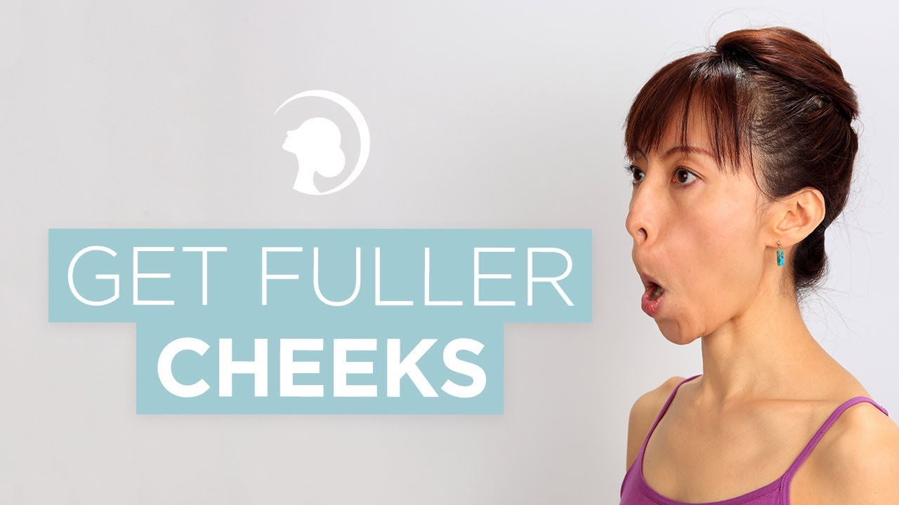 How To Get Fuller Cheeks With Face Yoga Faceyogamethod