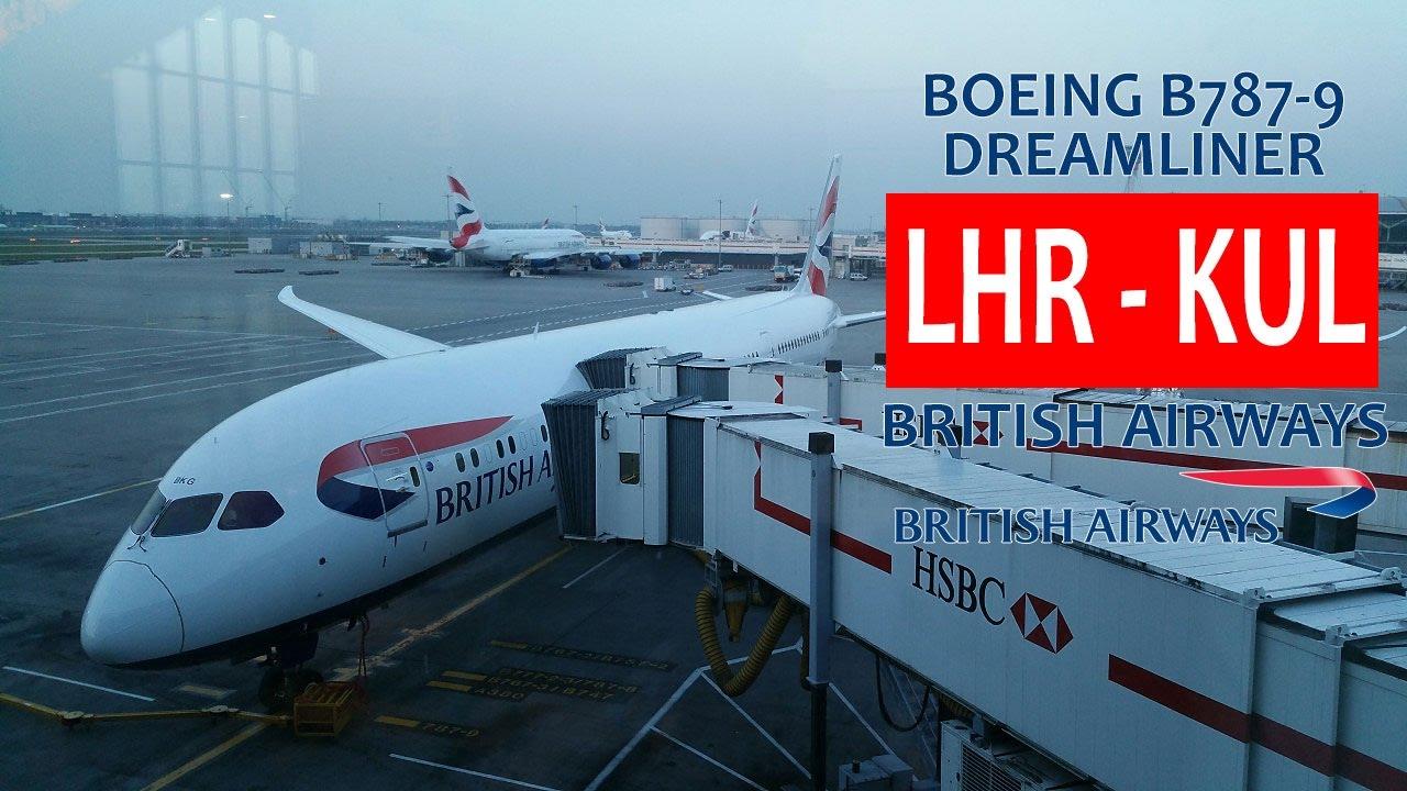 61bafa5b1971 British Airways BA33  London Heathrow LHR ✈ KL Int l KUL - YouTube