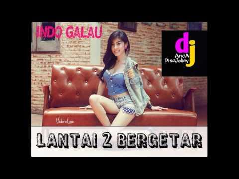 ♫ HOUSE MUSIC 2017 GALAU NONSTOP ♥ LANTAI 2 BERGETAR -Vdj [AncaArdiansyah™]