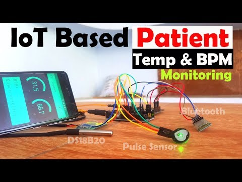 IoT Based Patient Monitoring System Using ESP8266, Arduino & Android Bluetooth App