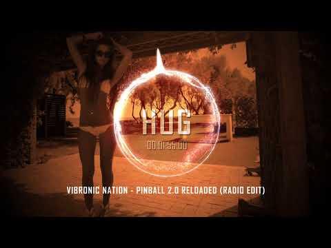 Vibronic Nation - Pinball 2.0 Reloaded (Radio Edit)