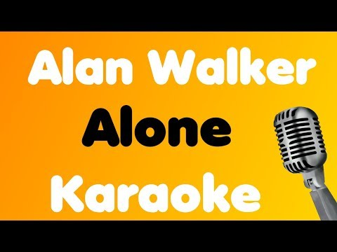 Alan Walker - Alone - Karaoke