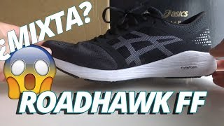 Asics Roadhawk FF: ¿la más ligera?