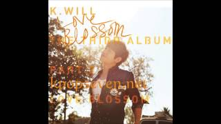 [MP3/DL] K.Will - Love Blossom (러브블러썸) [The 3rd Album Part.2]