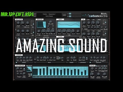 [VST] Plugin Boutique - Carbon Electra - Factory Sequences 1-4 [Demonstration]