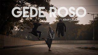 ABAH LALA - GEDE ROSO Cover by Ferachocolatos ft. Gilang & Bala