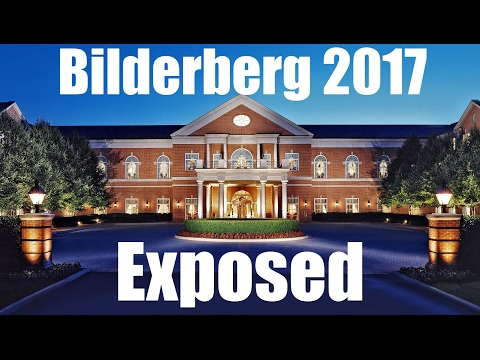 Bilderberg 2017 - What You'll Need To Know