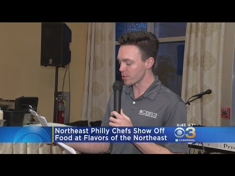 Northeast Philly Chefs Show Off At Flavors Of The Northeast