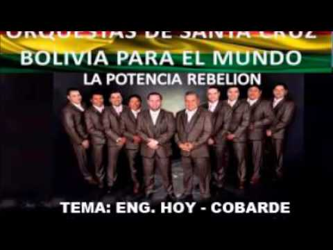 VIDEO: ORQ. REBELION - ENG. HOY & COBARDE