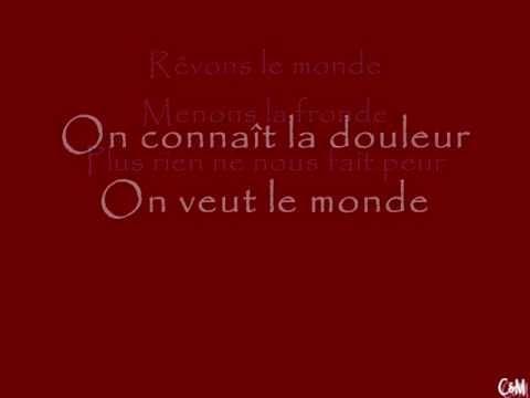 1789- Les amants de la bastille!!! Je veux le monde (avec les paroles)!!!