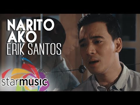 Erik Santos - Narito Ako (Official Music Video)