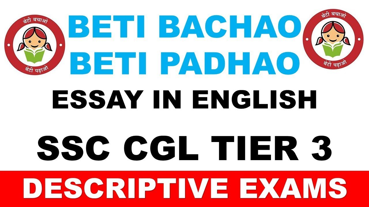 beti bachao beti padhao essay in english for ssc cgl tier   beti bachao beti padhao essay in english for ssc cgl tier  descriptive  paper thesis statement example for essays also business argumentative essay topics healthy foods essay