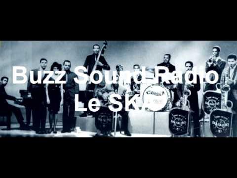 Le SKA _ Buzz Sound Radio _ Emission n°1