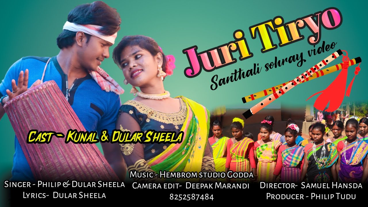 Juri Tiryo // New santhali sohray upcoming video 2020-21//Philip Tudu //Kunal Baskey //dular Sheela