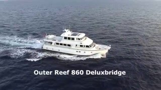 Outer Reef 860 Deluxbridge Motoryacht
