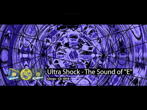 "Ultra Shock - The Sound of ""E"""