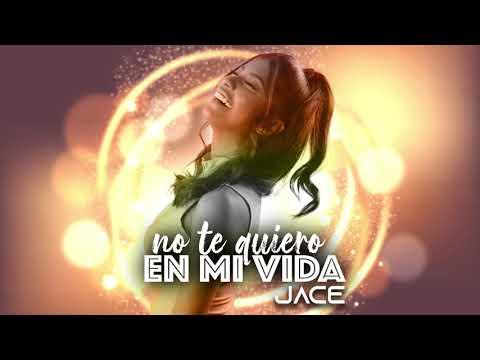 Jace Lopez - No Te Quiero En Mi Vida (Audio Oficial)