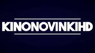 """""""KinonovinkiHD"""" - Трейлеры в HD / Сериалы и фильмы"""