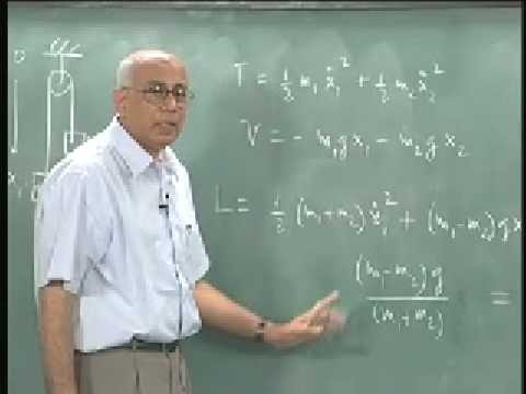 Mod-01 Lec-07 Lagrangian formalism