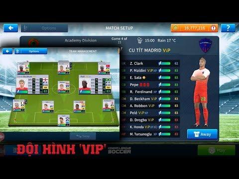 CTM | Cách để có đội hình các cầu thủ 'VIP' cực chất trong Dream League Soccer 2019